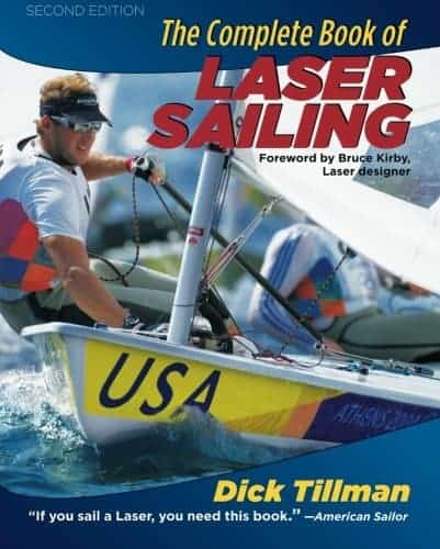 The Best Laser Sailing Books - The Complete Book of Laser Sailing by Dick Tillman