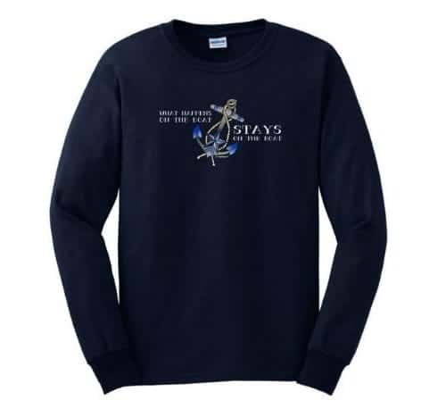 What Happens On the Boat Stays On the Boat Long Sleeve T-Shirt