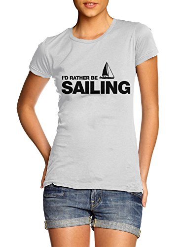 Women's I'd Rather Be Sailing T-Shirt