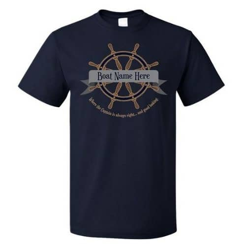 YOUR BOAT NAME Where Captain is always Right (& Good Looking) Unisex T-shirt