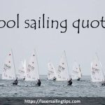 cool laser sailing quotes