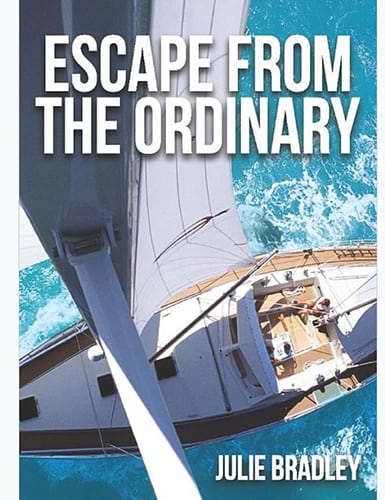 Escape from the Ordinary Sailing Book